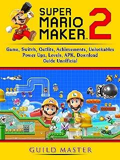 Super Mario Maker 2 Game, Switch, Outfits, Achievements, Unlockables, Power Ups, Levels, APK, Download, Guide Unofficial
