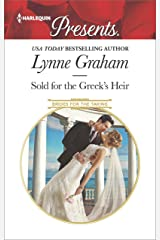 Sold for the Greek's Heir: A sensual story of passion and romance (Brides for the Taking Book 3) Kindle Edition