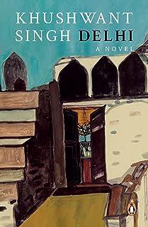Delhi - A Novel