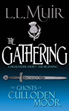 The Gathering: A Scottish Highlander Series Opener (The Ghosts of Culloden Moor Book 1)