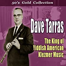 The King of Yiddish American Klezmer Music (Gold 50's Collection)