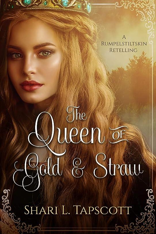 太鼓腹懐導出The Queen of Gold and Straw: A Rumpelstiltskin Retelling (Fairy Tale Kingdoms Book 2) (English Edition)