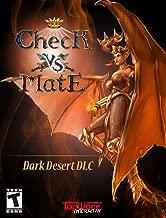 Check vs Mate - Dark Desert DLC [Download]