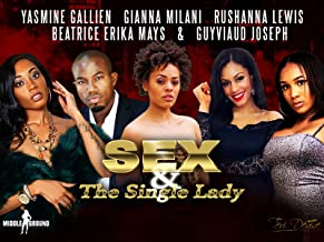 Sex & the Single Lady