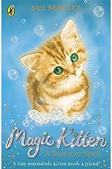 Magic Kitten: A Summer Spell Kindle Edition