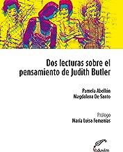 Dos lecturas sobre el pensamiento de Judith Butler (Poliedros) (Spanish Edition)