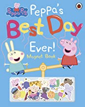 Peppa Pig: Peppa's Best Day Ever (Magnet Book)