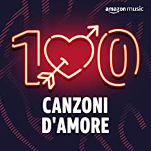 Top 100 - Canzoni d'amore