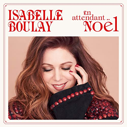 En Attendant Noel En attendant Noël by Isabelle Boulay on Amazon Music   Amazon.com