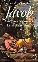 Jacob, l'homme qui se battit avec Dieu - tome 2 (Roman français t. 175) (French Edition)