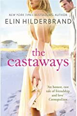 The Castaways: A 'fab summer read' (The Bookbag) from the Queen of the Summer Novel Kindle Edition