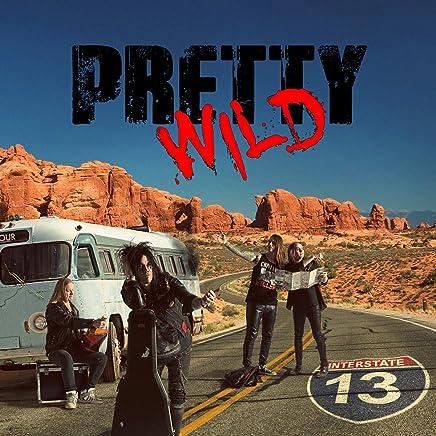 Pretty Wild - Interstate 13 (2019) LEAK ALBUM
