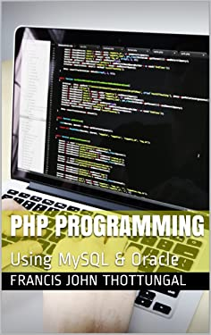 PHP Programming: Using MySQL & Oracle