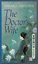華岡青洲の妻―The doctor's wife (Japan's women writers)