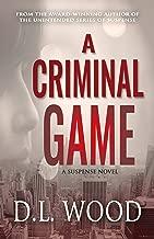 A Criminal Game: A Suspense Novel