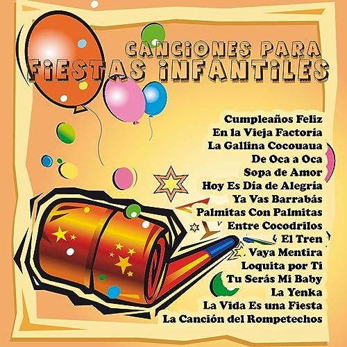 Canciones para Fiestas Infantiles by Varios Artistas on ...