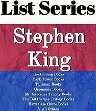 STEPHEN KING: SERIES READING ORDER: THE SHINING BOOKS, DARK TOWER BOOKS, TALISMAN BOOKS, GREEN MILE BOOKS, THE BILL HODGES...