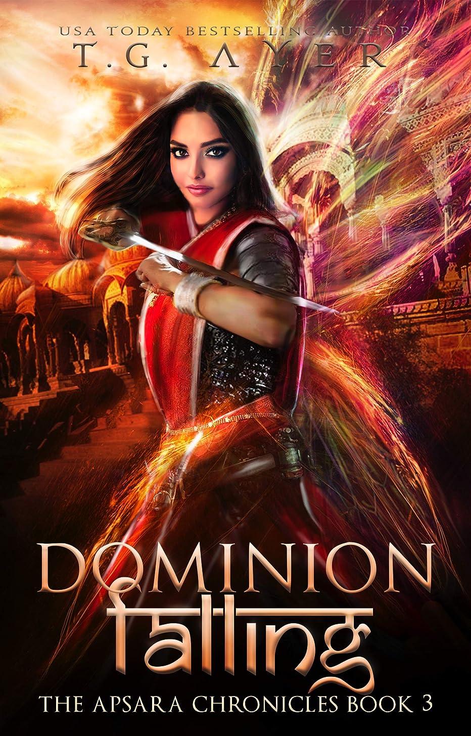 ロープ思春期の意識的Dominion Falling: The Apsara Chronicles #3 (English Edition)