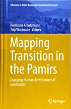 Mapping Transition in the Pamirs: Changing Human-Environmental Landscapes
