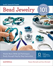Bead Jewelry 101: Master Basic Skills and Techniques Easily Through Step-by-Step Instruction