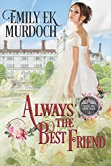 Always the Best Friend (Never the Bride Book 4) Kindle Edition