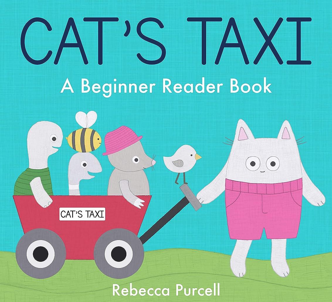 部分的にお気に入り委任Cat's Taxi: A Beginner Reader, Level 1: Easy Reader for Preschool or Kindergarten, Early Reader Book for Boys or Girls, Kid's Kindle Ebook, Learn to Read, ... (Cat Goes Crazy 8) (English Edition)