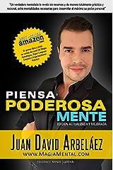 Piensa Poderosamente: Mentalidades para empoderarse y desarrollar al máximo su poder (Spanish Edition) Edición Kindle