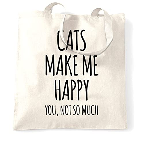 c58b3759a6 Cats Make Me Happy Tote Carrier Shopping Bag You Not So Much Slogan Pet  Lover Cute