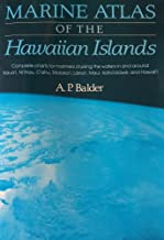 Marine Atlas of the Hawaiian Islands : Complete Charts for Mariners Cruising the Waters in and Around Kauai, Ntiihau, Oahu, Molokai, Lanai, Maui, Kahoolawe