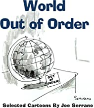 World Out of Order: Selected Cartoons by Joe Serrano (English Edition)