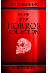 The Horror Collection: Ruby Edition Kindle Edition