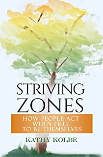 Striving Zones: How People Act when Free to be Themselves