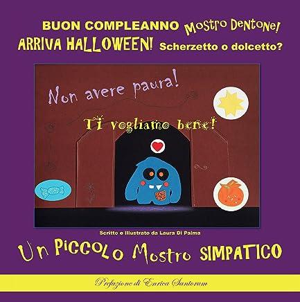 Data Di Halloween.Amazon Com Buon Compleanno Mostro Dentone Arriva Halloween