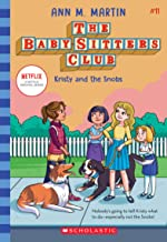 Kristy and the Snobs (The Baby-sitters Club #11) (11)