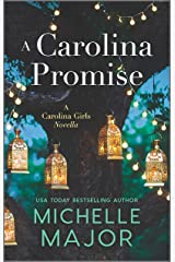 A Carolina Promise (The Carolina Girls) Kindle Edition
