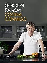 Cocina conmigo / Gordon Ramsay's Home Cooking: Everything You Need to Know to Ma ke Fabulous Food (Spanish Edition)