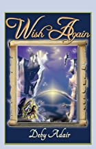 Wish Again (Unicorns of Wish Book 2)