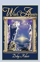 Wish Again (The Unicorns of Wish Books Book 2)