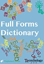 Dictionary of Full Forms: Abbreviations ,Short forms and Acronyms