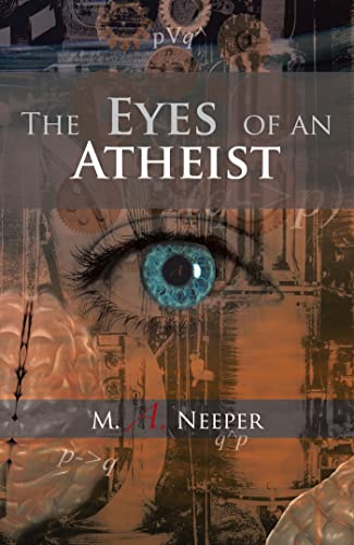 Books By M A Neeper_the Eyes Of An Atheist A Collection Of ...