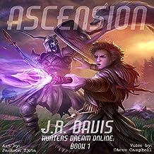 Hunters Dream Online: Ascension: Hunters Dream Online, Book 1