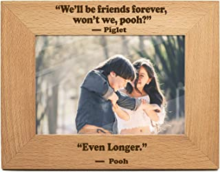 yuzi-n We'll be Friends Forever, Won't We, Pooh- Winnie The Pooh Friends Expressions Picture Photo Frame Gifts, Gift for Friends - Engraved Natural Solid Wood Picture Frame (4x6-Horizontal)