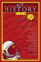 Alt.History 101 (Future Chronicles Book 5)