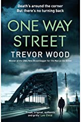 One Way Street: A gritty and addictive crime thriller. For fans of Val McDermid and Ian Rankin (Jimmy Mullen Newcastle Crime Thriller Book 2) Kindle Edition
