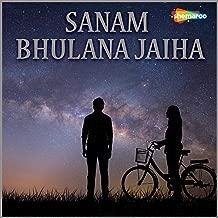 Sanam Bhulana Jaiha