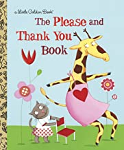LGB The Please And Thank You Book: Please And Thank You Book, The (Little Golden Books)