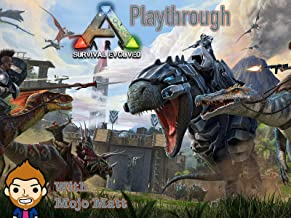 Ark Survival Evolved Playthrough With Mojo Matt