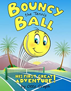Bouncy the Tennis Ball (English Edition)