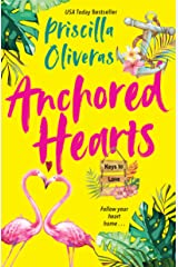 Anchored Hearts: An Entertaining Latinx Second Chance Romance (Keys to Love Book 2) Kindle Edition