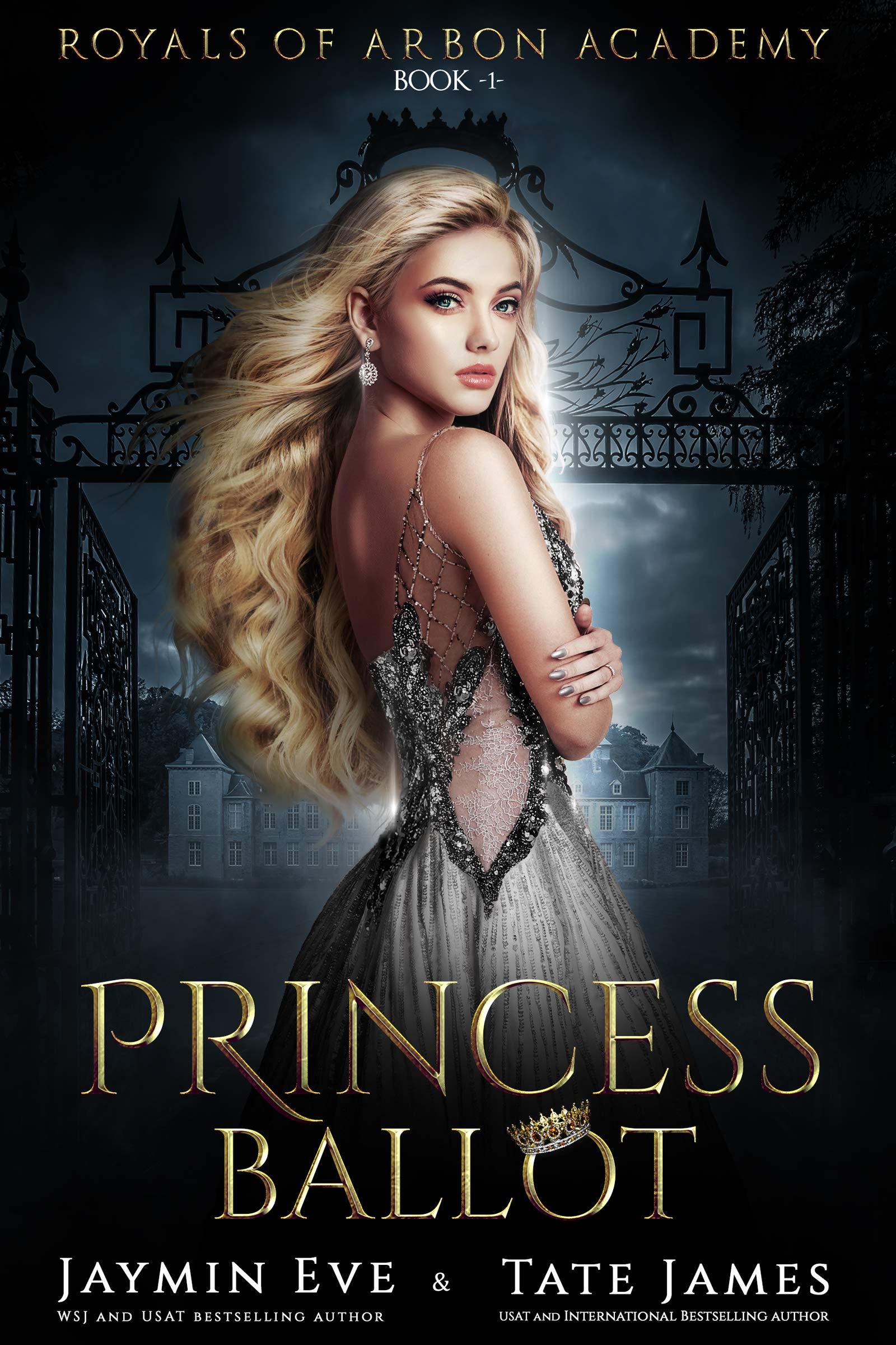 Princess Ballot: A Dark College Romance (Royals of Arbon Academy Book 1)